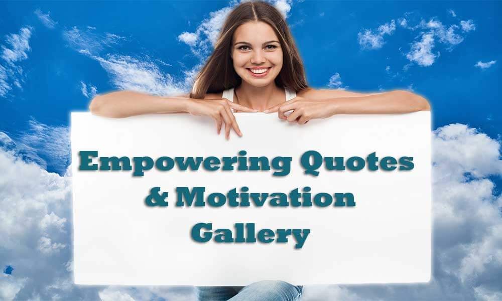 empowering quotes for women and motivation gallery